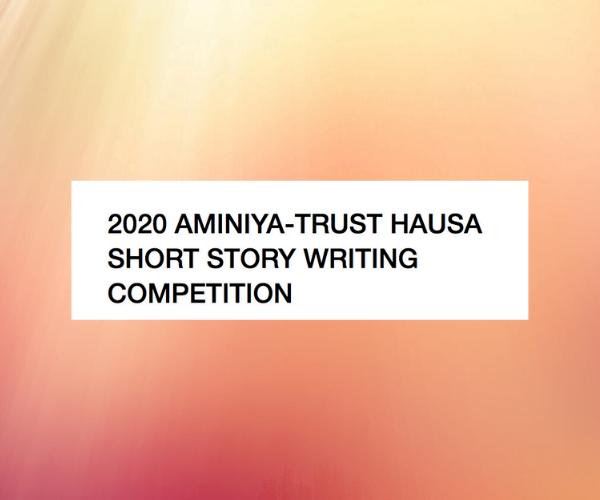 Aminiya-Trust Hausa Language Short Story Writing Competition