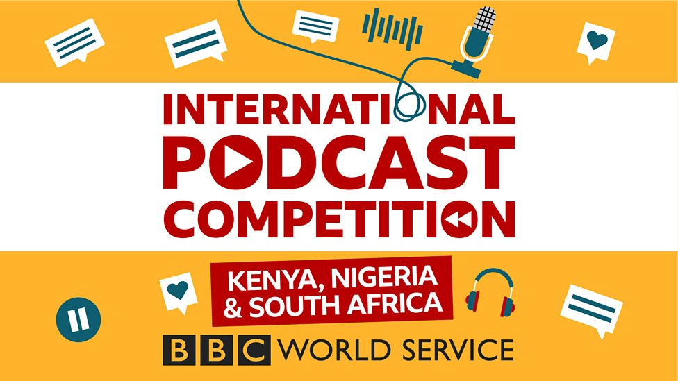 BBC World Service International Podcast Competition 2021